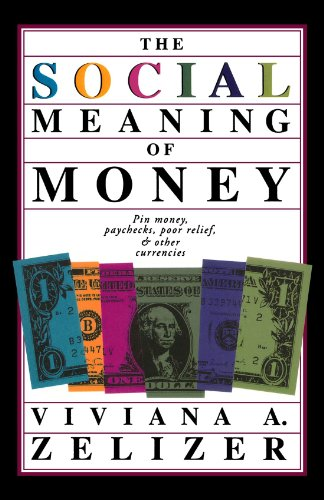 Social Meaning of Money  N/A 9780465078929 Front Cover