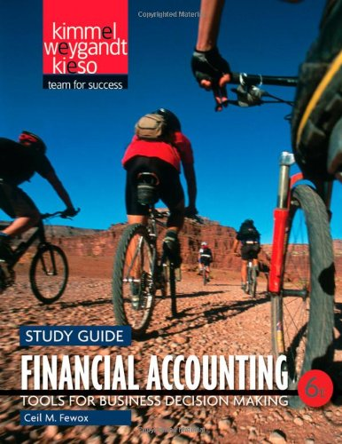 Financial Accounting Tools for Business Decision Making 6th 2011 (Guide (Pupil's)) edition cover