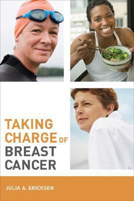 Taking Charge of Breast Cancer   2008 9780520252929 Front Cover