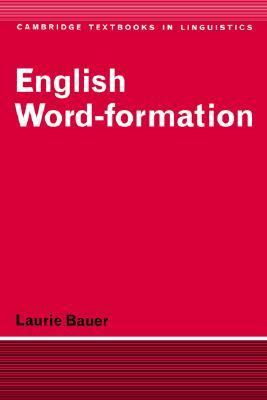 English Word-Formation   1983 9780521284929 Front Cover