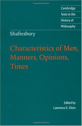 Shaftesbury Characteristics of Men, Manners, Opinions, Times  1999 9780521578929 Front Cover