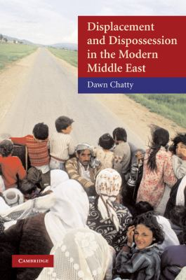 Displacement and Dispossession in the Modern Middle East   2010 9780521817929 Front Cover