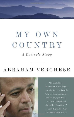 My Own Country A Doctor's Story N/A edition cover