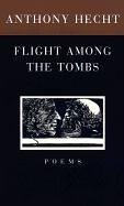Flight among the Tombs Poems N/A edition cover