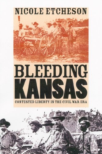 Bleeding Kansas Contested Liberty in the Civil War Era  2003 edition cover