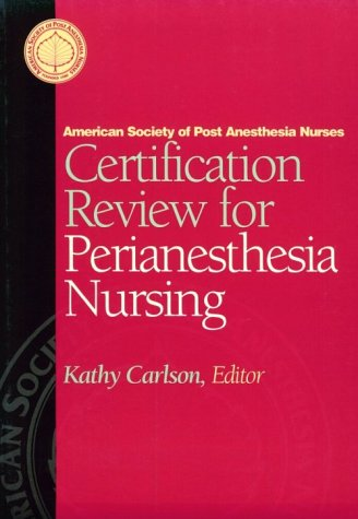 Certification Review for Perianesthesia Nursing  3rd edition cover