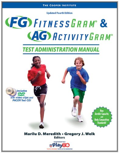 Fitnessgram and Activitygram Test Administration Manual-Updated 4th Edition  4th 2010 edition cover