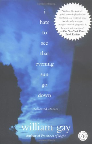 I Hate to See That Evening Sun Go Down Collected Stories  2003 edition cover