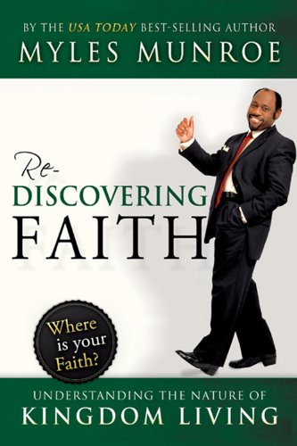 Rediscovering Faith : Understanding the Nature of Kingdom Living  2009 edition cover