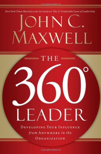 360 Degree Leader Developing Your Influence from Anywhere in the Organization  2006 edition cover