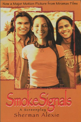 Smoke Signals A Screenplay N/A edition cover