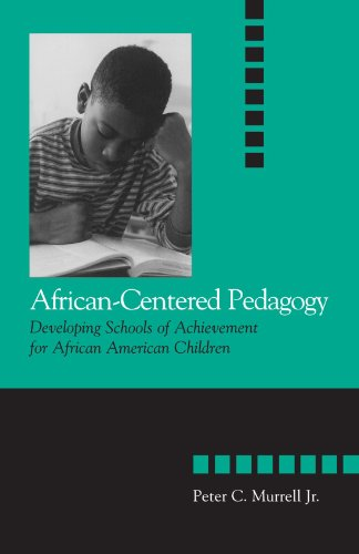 African-Centered Pedagogy Developing Schools of Achievement for African American Children  2002 edition cover