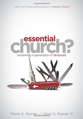 Essential Church? Reclaiming a Generation of Dropouts  2008 edition cover