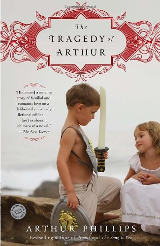 Tragedy of Arthur A Novel N/A edition cover