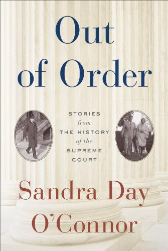Out of Order Stories from the History of the Supreme Court  2013 edition cover