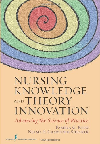 Nursing Knowledge and Theory Innovation Advancing the Science of Practice  2011 edition cover