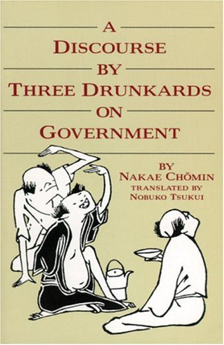 Discourse by Three Drunkards on Government  N/A edition cover