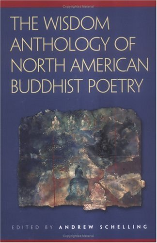 Wisdom Anthology of North American Buddhist Poetry   2005 edition cover