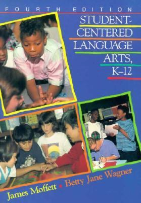 Student-Centered Language Arts, K-12  4th (Teachers Edition, Instructors Manual, etc.) edition cover