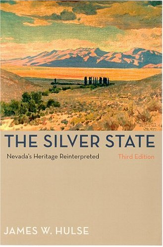 Silver State Nevada's Heritage Reinterpreted 3rd 2004 edition cover