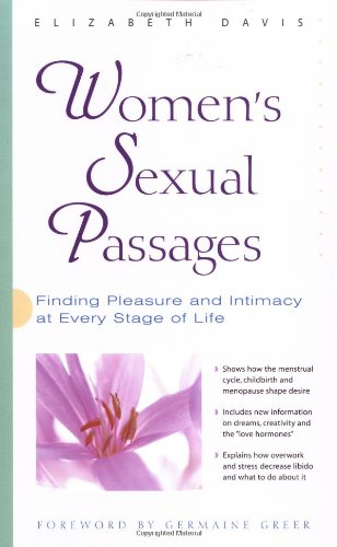 Women's Sexual Passages Finding Pleasure and Intimacy at Every Stage of Life  2000 9780897932929 Front Cover