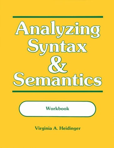Analyzing Syntax and Semantics  Workbook  edition cover