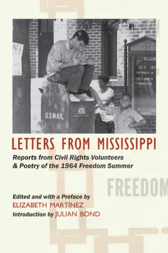 Letters from Mississippi Reports from Civil Rights Volunteers and Freedom School Poetry of the 1964 Freedom Summer  2007 edition cover