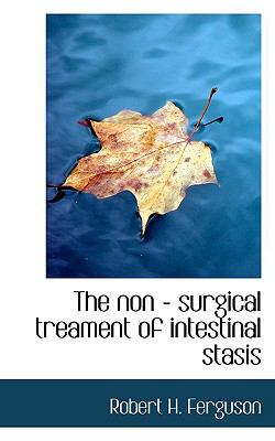 Non - Surgical Treament of Intestinal Stasis N/A edition cover
