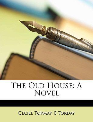 Old House A Novel N/A edition cover