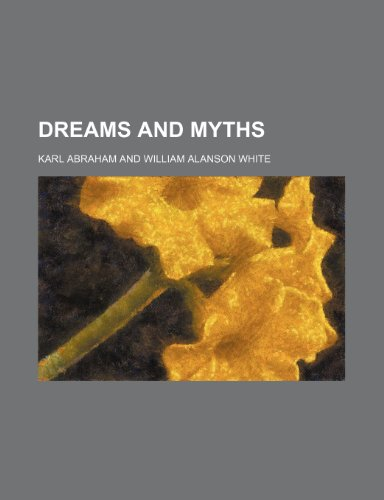 Dreams and Myths; a Study in Race Psychology  2010 edition cover