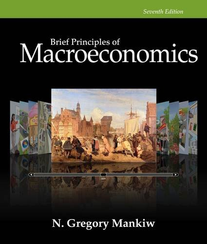 Brief Principles of Macroeconomics:  7th 2014 9781285165929 Front Cover