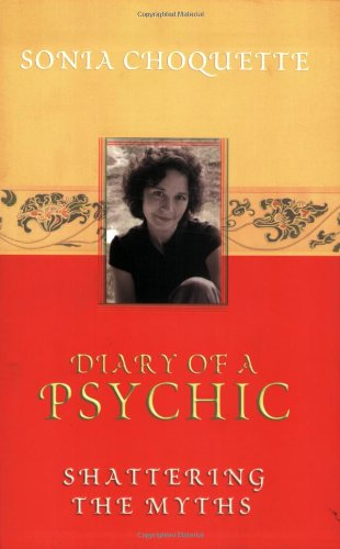 Diary of a Psychic Shattering the Myths  2003 9781401901929 Front Cover
