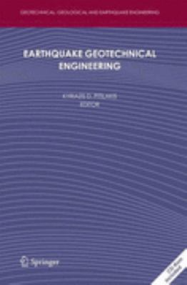 Earthquake Geotechnical Engineering 4th International Conference on Earthquake Geotechnical Engineering-Invited Lectures  2007 9781402058929 Front Cover