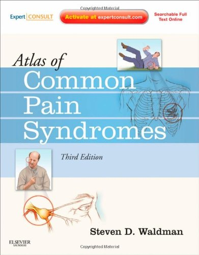 Atlas of Common Pain Syndromes Expert Consult - Online and Print 3rd 2011 edition cover