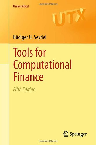 Tools for Computational Finance  5th 2012 edition cover
