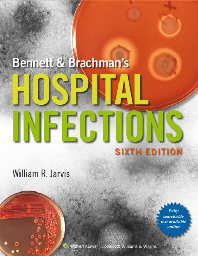 Bennett and Brachman's Hospital Infections  6th 2014 (Revised) edition cover