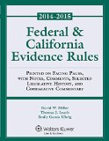 Federal and California Evidence Rules  2014th edition cover