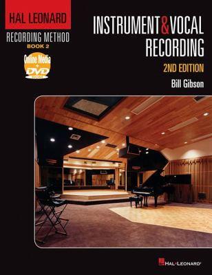 Instrument and Vocal Recording  2nd 2011 (Revised) edition cover