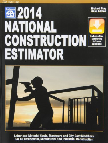 2014 National Construction Estimator Labor and Material Costs, Manhours and City Costs Adjustments for All Residential Commercial and Industrial Construction 62nd edition cover