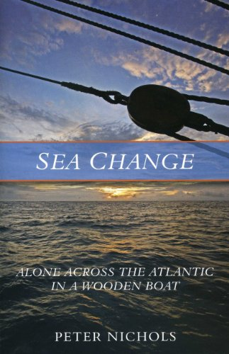 Sea Change Alone Across the Atlantic in a Wooden Boat N/A edition cover