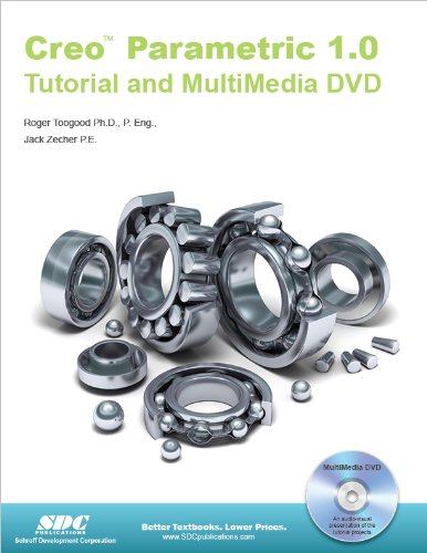 Creo Parametric 1. 0 Tutorial and MultiMedia CD  N/A 9781585036929 Front Cover