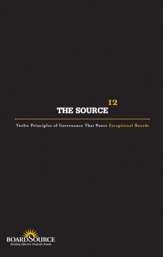 Source : Twelve Principles of Governance That Power Exceptional Boards  2005 edition cover