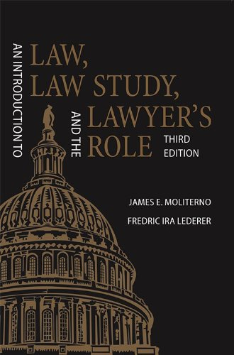 Introduction to Law, Law Study, and the Lawyer's Role  3rd 2010 edition cover