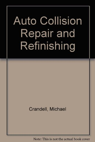 Auto Collision Repair and Refinishing  N/A 9781619603929 Front Cover