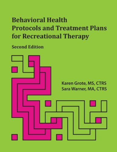 Behavioral Health Protocols and Treatment Plans for Recreational Therapy:   2013 edition cover