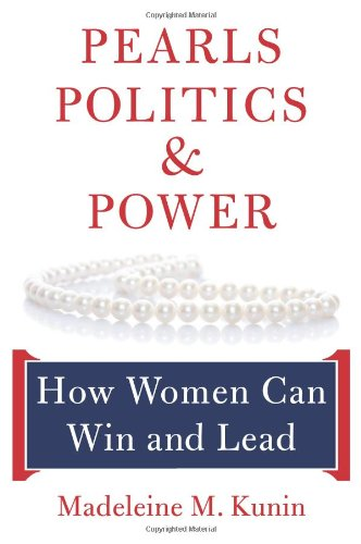 Pearls, Politics, and Power How Women Can Win and Lead  2008 edition cover