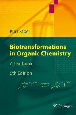 Biotransformations in Organic Chemistry A Textbook 6th 2011 edition cover