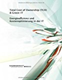 Energieeffizienz und Kostenoptimierung in der IT: Total Cost of Ownership (TCO) & Green-IT N/A edition cover