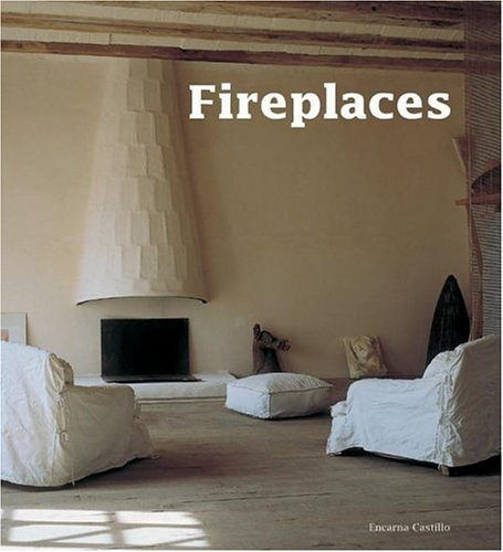 Fireplaces   2004 9780060747930 Front Cover