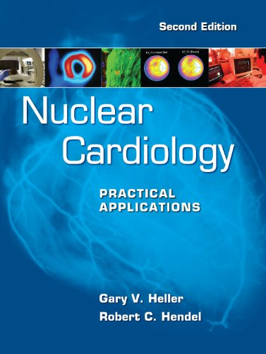Nuclear Cardiology Practical Applications 2nd 2011 edition cover